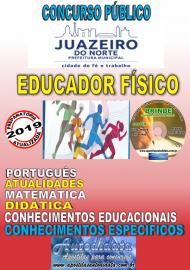 Apostila Impressa Concurso JUAZEIRO DO NORTE - CE - 2019 - Educador Físico