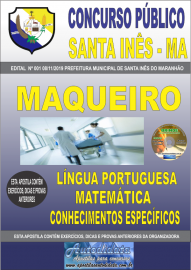 Apostila Impressa Concurso Prefeitura Municipal de Santa Inês - Maranhão 2019 Maqueiro