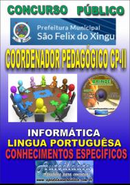Apostila Impressa concurso SÃO FÉLIX DO XINGU/PA - 2019 – Coordenador Pedagógico CP-II