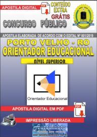Apostila Digital Concurso de PORTO VELHO/RO 2019 –Orientador Educacional