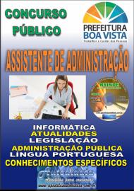 Apostila Impressa BOA VISTA/RR 2019 - Assistente administrativo