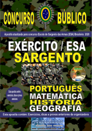 Apostila Impressa Concurso Público Escola de Sargento das Armas (ESA) - 2020 Sargento do Exército Brasileiro
