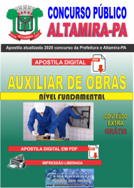 Apostila Digital Concurso Prefeitura de Altamira - PA 2020 - Auxiliar De Obras