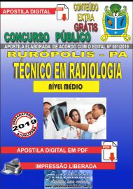Apostila Digital Concurso PREFEITURA MUNICIPAL DE RURÓPOLIS - PA - 2019 - Técnico Em Radiologia