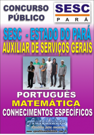 Apostila Digital concurso do SESC Estado do Par� - 2016 - AUXILIAR DE SERVI�OS GERAIS