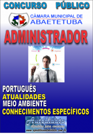 Apostila Impressa Concurso de ABAETETUBA - PA 2018 - Administrador