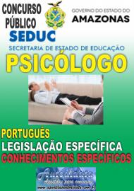Apostila Impressa Concurso SEDUC-AM 2018 - Psicólogo