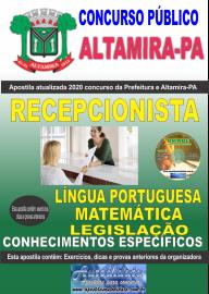 Apostila Impressa Concurso Prefeitura de Altamira - PA 2020 - Recepcionista