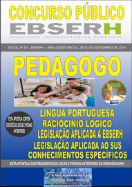 Apostila Impressa Concurso EBSERH - 2019 Pedagogo