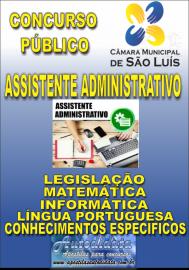 Apostila Impressa Concurso CÂMARA DE SÃO LUÍZ - MA 2019 - Assistente Administrativo