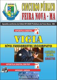 Apostila Digital Concurso Público Prefeitura de Feira Nova - MA 2020 Fundamental Incompleto Área Vigia