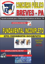 Apostila Digital Concurso Público Prefeitura de Breves - PA 2020 Nível Fundamental Incompleto