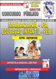 Apostila Digital MARACANÃ/PA 2019 - Peb I  - Anos Iniciais E Educação Infantil