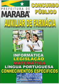 Apostila Digital Concurso MARABÁ - PA 2018 - Auxiliar De Farmácia