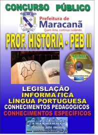 Apostila Impressa MARACANÃ/PA 2019 - Professor Anos Finais – Peb II – História
