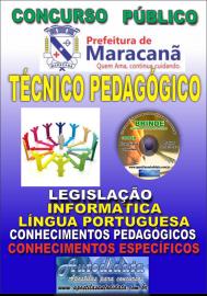 Apostila Impressa MARACANÃ/PA 2019 - Técnico Pedagógico