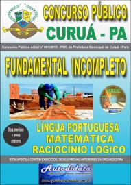 Apostila Impressa Concurso Público Prefeitura Municipal de Curuá - Pará 2019 Nível Fundamental Incompleto