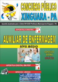 Apostila Digital Concurso Público Prefeitura de Xinguara - PA 2020 Auxiliar de Enfermagem