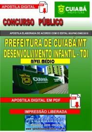Apostila digital Concurso Cuiabá - MT - 2019 - Técnico em Desenvolvimento Infantil - TDI