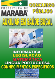 Apostila Impressa Concurso MARABÁ - PA 2018 - Auxiliar Em Saúde Bucal