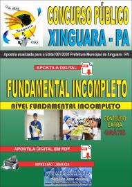 Apostila Digital Concurso Público Prefeitura de Xinguara - PA 2020 Nível Fundamental Incompleto