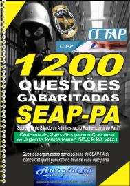 Apostila Impressa com 1200 Questões concurso SEAP-PA 2021 – Agente Penitenciário.