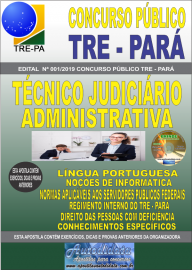 Apostila Impressa Concurso TRE-PA 2019 Técnico Judiciário Área Administrativa
