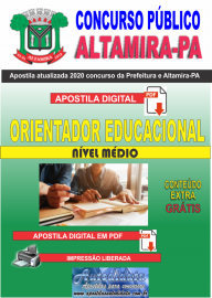 Apostila Digital Concurso Prefeitura de Altamira - PA 2020 - Orientador Educacional