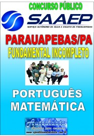 Apostila digital concurso de Parauapebas SAAEP - 2016 - Fundamental Incompleto