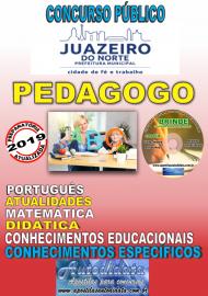 Apostila Impressa Concurso JUAZEIRO DO NORTE - CE - 2019 - Pedagogo