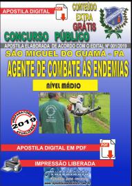 Apostila Digital Concurso PREFEITURA MUNICIPAL DE SÃO MIGUEL DO GUAMÁ - PA - 2019 - Agente de Combate às Endemias