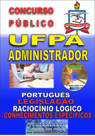 Apostila Impressa Concurso UFPA 2019 – Administrador