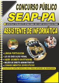 Apostila Impressa Concurso SEAP - PA 2021 Assistente de Informática