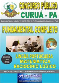 Apostila Impressa Concurso Público Prefeitura Municipal de Curuá - Pará 2019 Nível Fundamental Completo