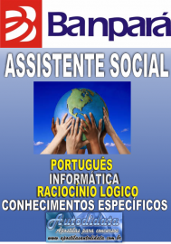 Apostila impressa concurso do Banpará 2018 - Assistente Social