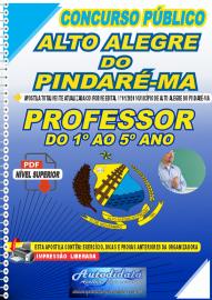 Apostila Digital Concurso Público Alto Alegre do Pindaré - MA 2020 Professor do 1º ao 5º Ano