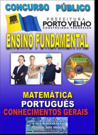 Apostila Impressa Concurso de PORTO VELHO/RO 2019 – Nível Fundamental