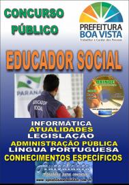 Apostila Impressa BOA VISTA/RR 2019 - Educador social