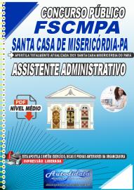 Apostila Digital Concurso FSCMPA-Fundação Santa Casa de Misericórdia-PA 2021 Assistente Administrativo