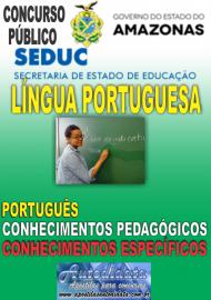 Apostila digital Concurso SEDUC-AM 2018 - Professor de Língua Portuguesa