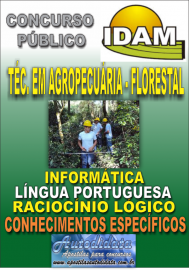 Apostila Digital Concurso IDAM - AM 2018 - Técnico em Agropecuária - Florestal