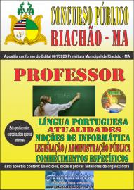 Apostila Impressa Concurso Público Prefeitura e Câmera Municipal de Riachão - MA 2020 Professor