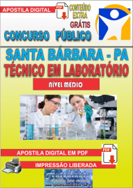 Apostila Digital Concurso SANTA BÁRBARA - PA 2019 - Técnico de Laboratório