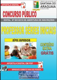 Apostila Digital Concurso  Prefeitura Municipal de Santana do  Araguaia - PA 2019 - Professor Séries Iniciais