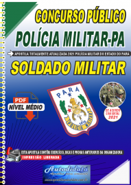 Apostila Digital Concurso Público Polícia Militar do Pará 2020 Área Soldado Militar