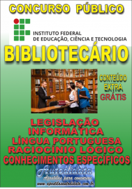 Apostila Digital Concurso INSTITUTO FEDERAL DE EDUCAÇÃO, CIÊNCIA E TECNOLOGIA DO PARÁ - IFPA - PA - 2019 - Bibliotecário - documentalista