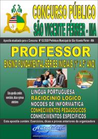 Apostila Impressa Concurso Público São Vicente Férrer - MA 2020 Professor do Ensino Fundamental - Séries Iniciais (1° a 5º ano)