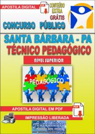 Apostila Digital Concurso SANTA BÁRBARA - PA 2019 - Técnico Pedagógico