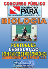 Apostila impressa Concurso SEDUC-PA 2018 - Professor de Biologia