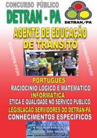 Apostila impressa concurso DETRAN - PA 2018 - Agente de Educação de Trânsito